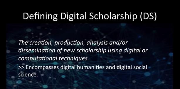 screenshot defining digital scholarship slide